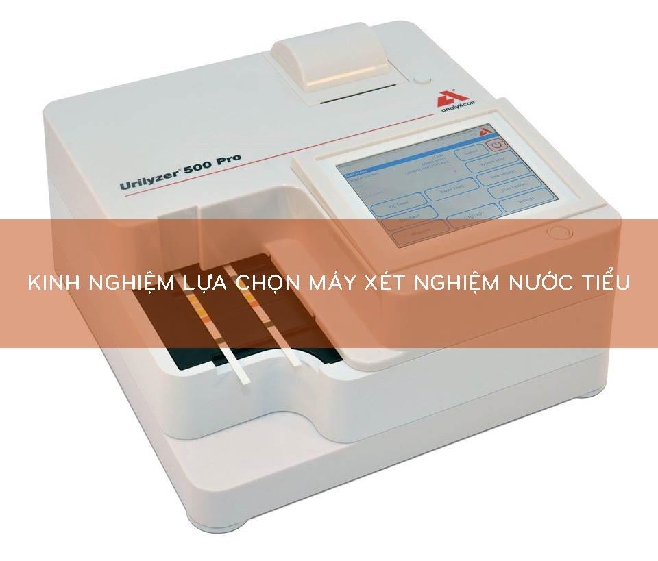 lựa chọn máy xét nghiệm nước tiểu
